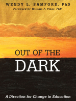 Out of the Dark: A Direction for Change in Education