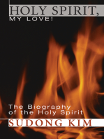 Holy Spirit, My Love!