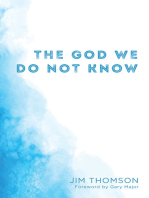 The God We Do Not Know