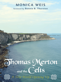 Thomas Merton and the Celts: A New World Opening Up