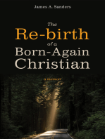 The Re-birth of a Born-Again Christian