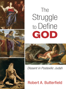 The Struggle to Define God: Dissent in Postexilic Judah