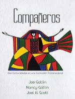 Compañeros, Spanish Edition: Dos Comunidades en una Comunión Transnacional