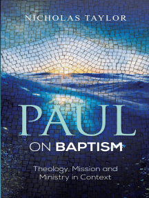Paul on Baptism: Theology, Mission and Ministry in Context