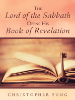 The Lord of the Sabbath Opens His Book of Revelation