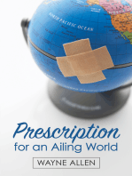 Prescription for an Ailing World