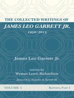 The Collected Writings of James Leo Garrett Jr., 1950–2015