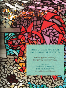 The Suicide Funeral (or Memorial Service): Honoring Their Memory, Comforting Their Survivors
