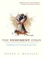 The Vehement Jesus
