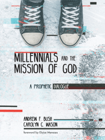 Millennials and the Mission of God: A Prophetic Dialogue