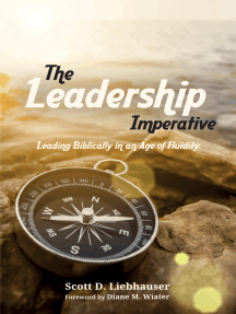 The Leadership Imperative: Leading Biblically in an Age of Fluidity