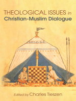 Theological Issues in Christian-Muslim Dialogue