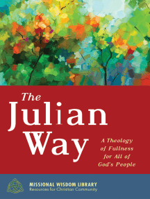 The Julian Way: A Theology of Fullness for All of God's People