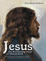 Jesus the Everlasting Hope of Humankind