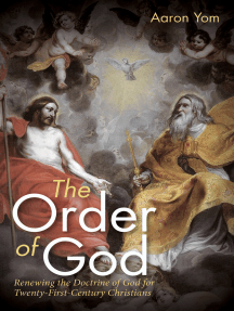 The Order of God: Renewing the Doctrine of God for Twenty-First-Century Christians