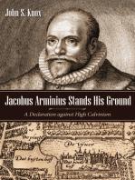 Jacobus Arminius Stands His Ground