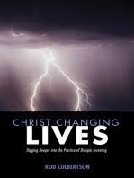 Christ Changing Lives