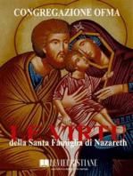 Le virtù della Santa Famiglia di Nazareth