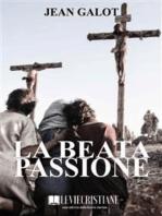 La Beata Passione