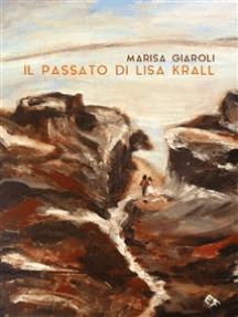 Il passato di Lisa Krall