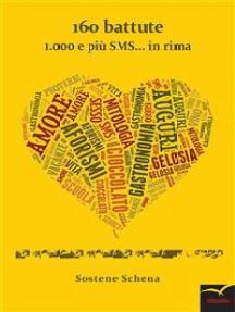 160 battute 1.000 e più SMS... in rima