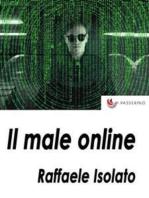Il male online