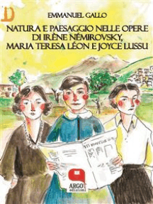 Natura e paesaggio nelle opere di Irène Némirovsky, Maria Teresa Léon e Joyce Lussu
