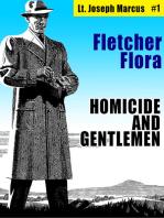 Homicide and Gentlemen
