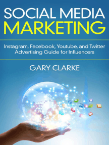 Social Media Marketing 2019: Instagram,Facebook,Youtube and Twitter ,  Advertising Guide for Influencers in 2019 Through 2020