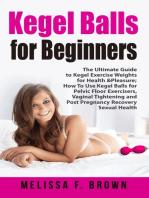 Kegel Balls for Beginners