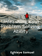 Unleashing Your Problem Solving Ability