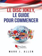 Le Disc Jokey, le guide pour commencer