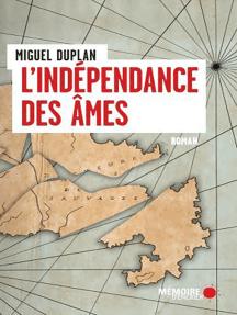 L' INDEPENDANCE DES AMES