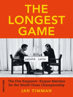 The Longest Game: The Five Kasparov/Karpov Matches for the World Chess Championship