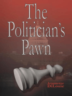 The Politician's Pawn