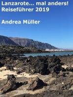 Lanzarote... mal anders! Reiseführer 2019