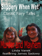 Slippery When Wet's Classic Fairy Tales of Murder and Mayhem