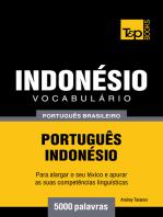 Vocabulário Português Brasileiro-Indonésio: 5000 Palavras