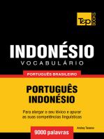 Vocabulário Português Brasileiro-Indonésio: 9000 Palavras