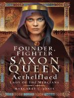 Founder, Fighter Saxon Queen