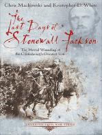 The Last Days of Stonewall Jackson