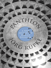 Pantheon: A New History of Roman Religion