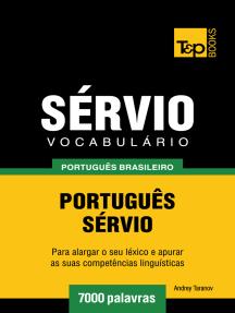 Vocabulário Português Brasileiro-Sérvio: 7000 Palavras