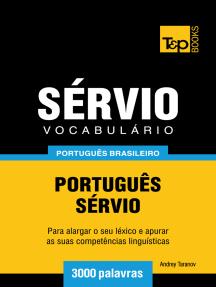 Vocabulário Português Brasileiro-Sérvio: 3000 Palavras