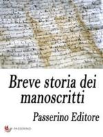 Breve storia dei manoscritti