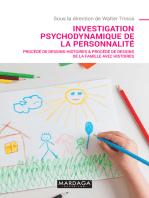 Investigation psychodynamique de la personnalité: Procédé de Dessins-Histoires & Procédé de Dessins de la Famille avec Histoires