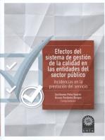 Efectos del sistema de gestión de la calidad en las entidades del sector público: Incidencia en la prestación del servicio