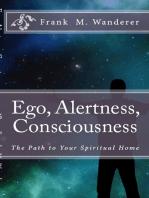 Ego - Alertness - Consciousness