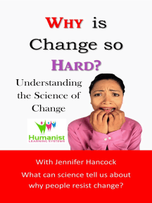 Why is Change so Hard?