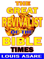The Great Revivalist Of The Bible Times